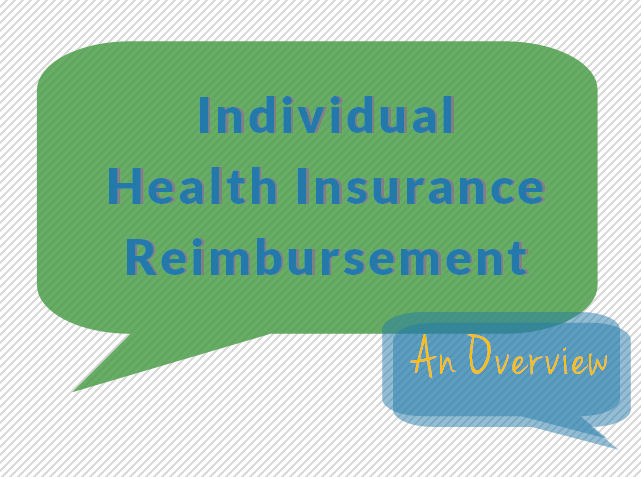Individual Health Insurance Reimbursement
