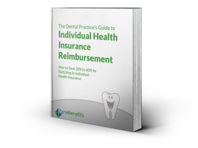 The Dental Practice's Guide to Individual Health Insurance Reimbursement