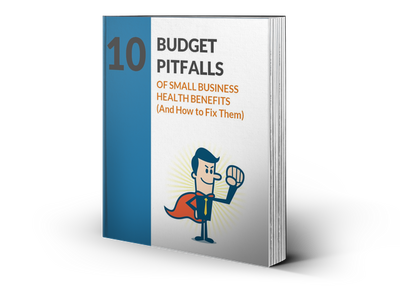 New eBook - 10 Budget Pitfalls of Small Business Health Insurance