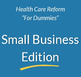 Health_Care_Reform_For_Dummies_-_small_biz