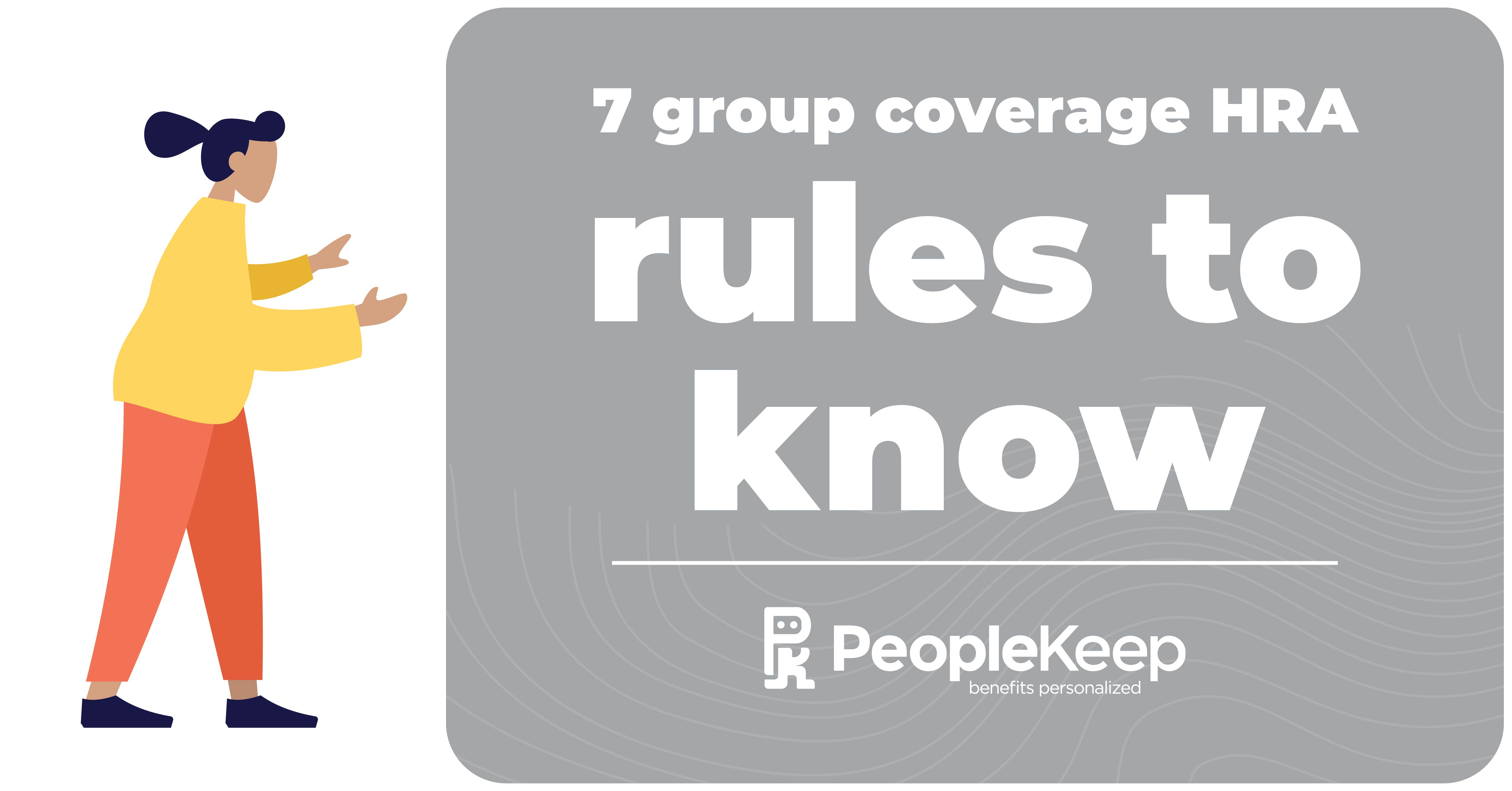 7 group coverage HRA rules to know_fb