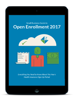Small Business Guide to Open Enrollment 2017