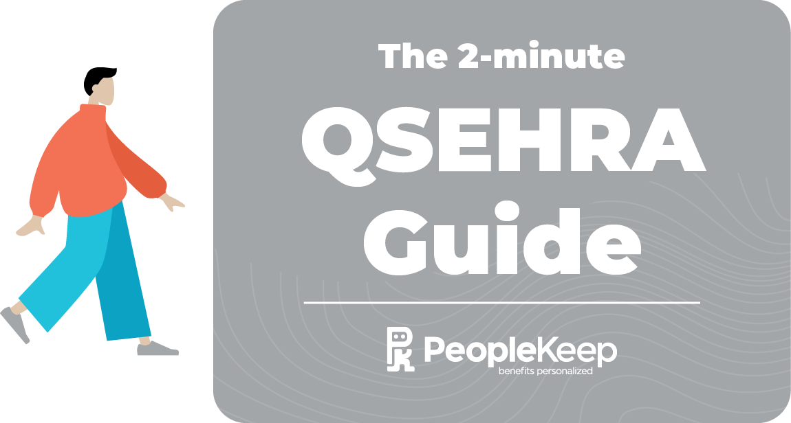 The 2-minute QSEHRA Guide from PeopleKeep