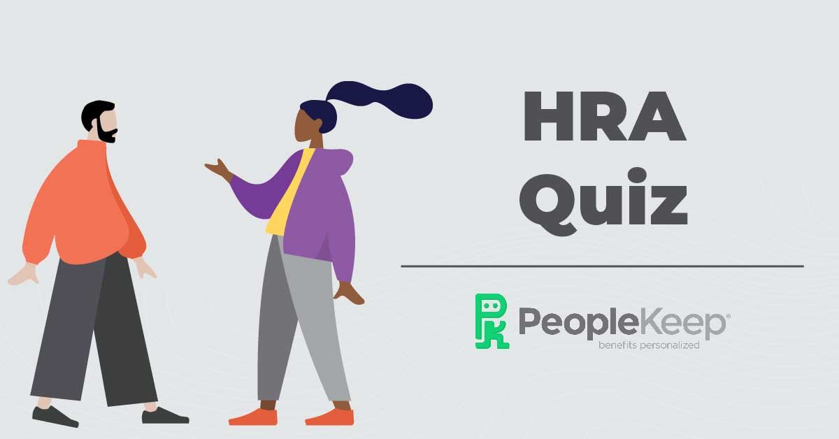 HRA quiz, health reimbursement arrangement
