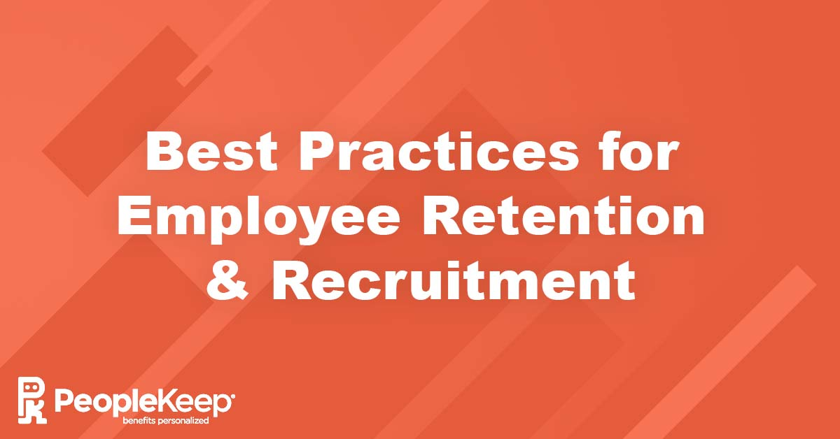 employee retention, employee recruitment, human resources, best practices