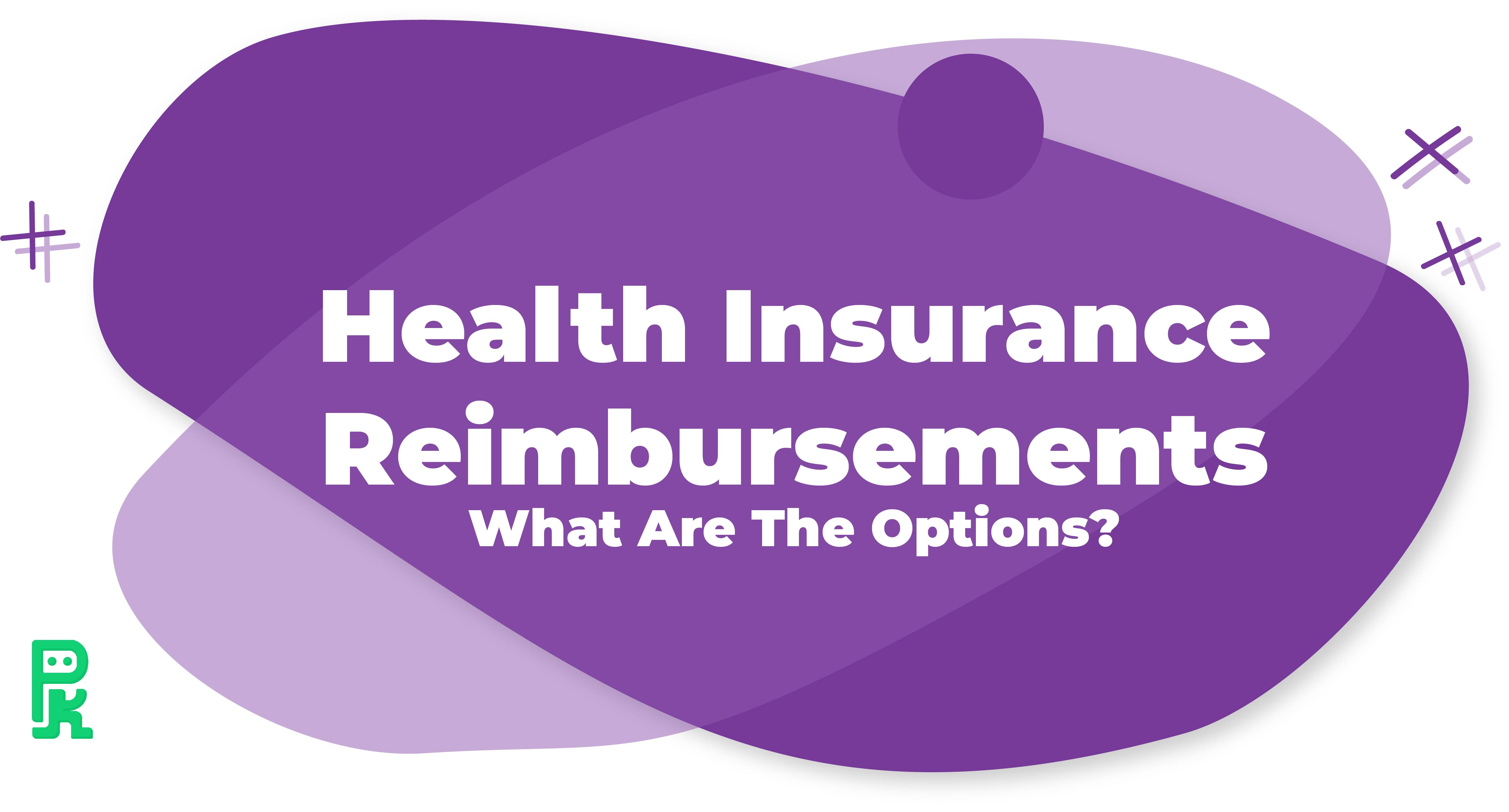 health insurance reimbursement arrangement, HRA