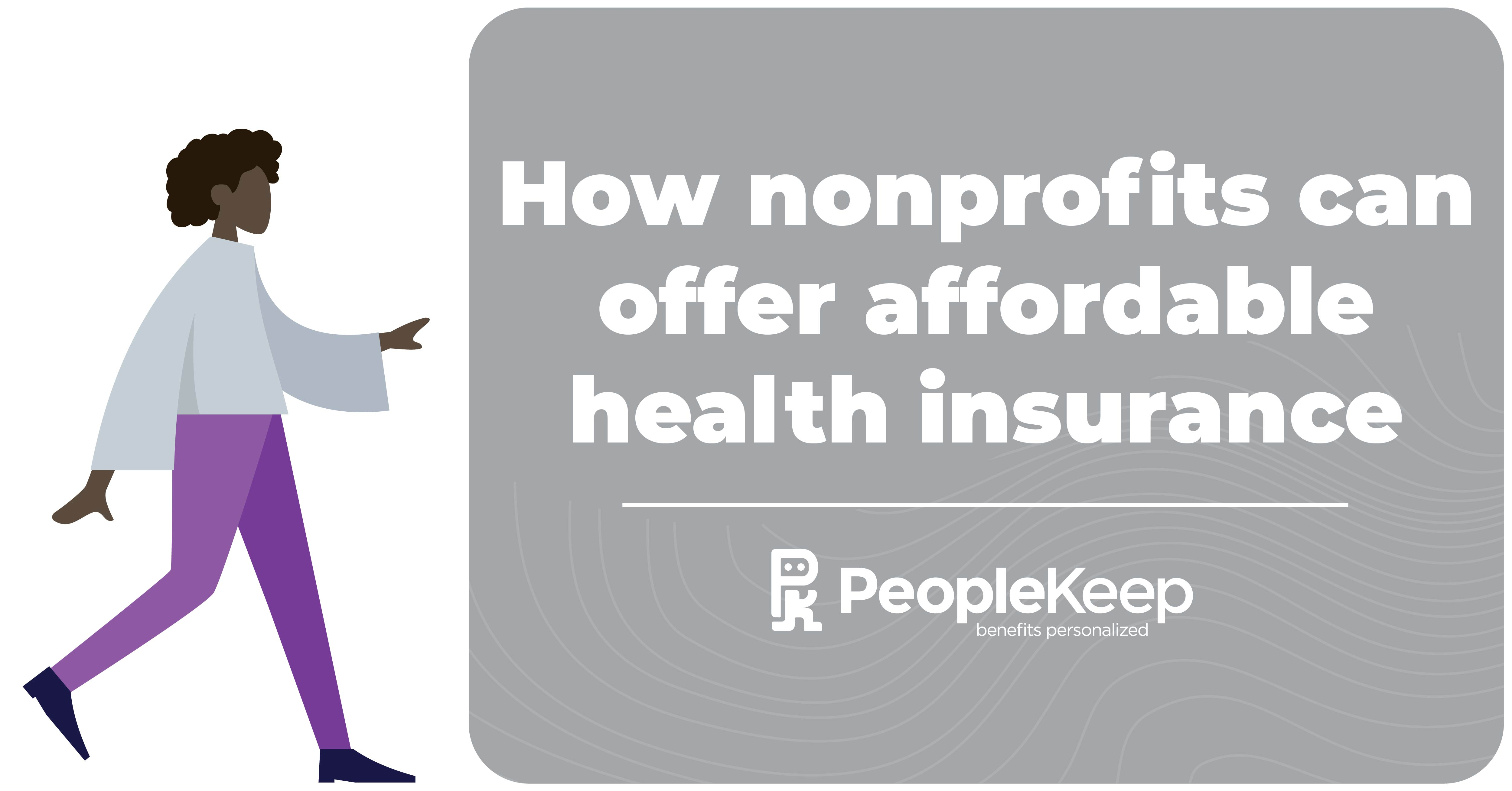 How Nonprofits Can Offer Affordable Health Insurance
