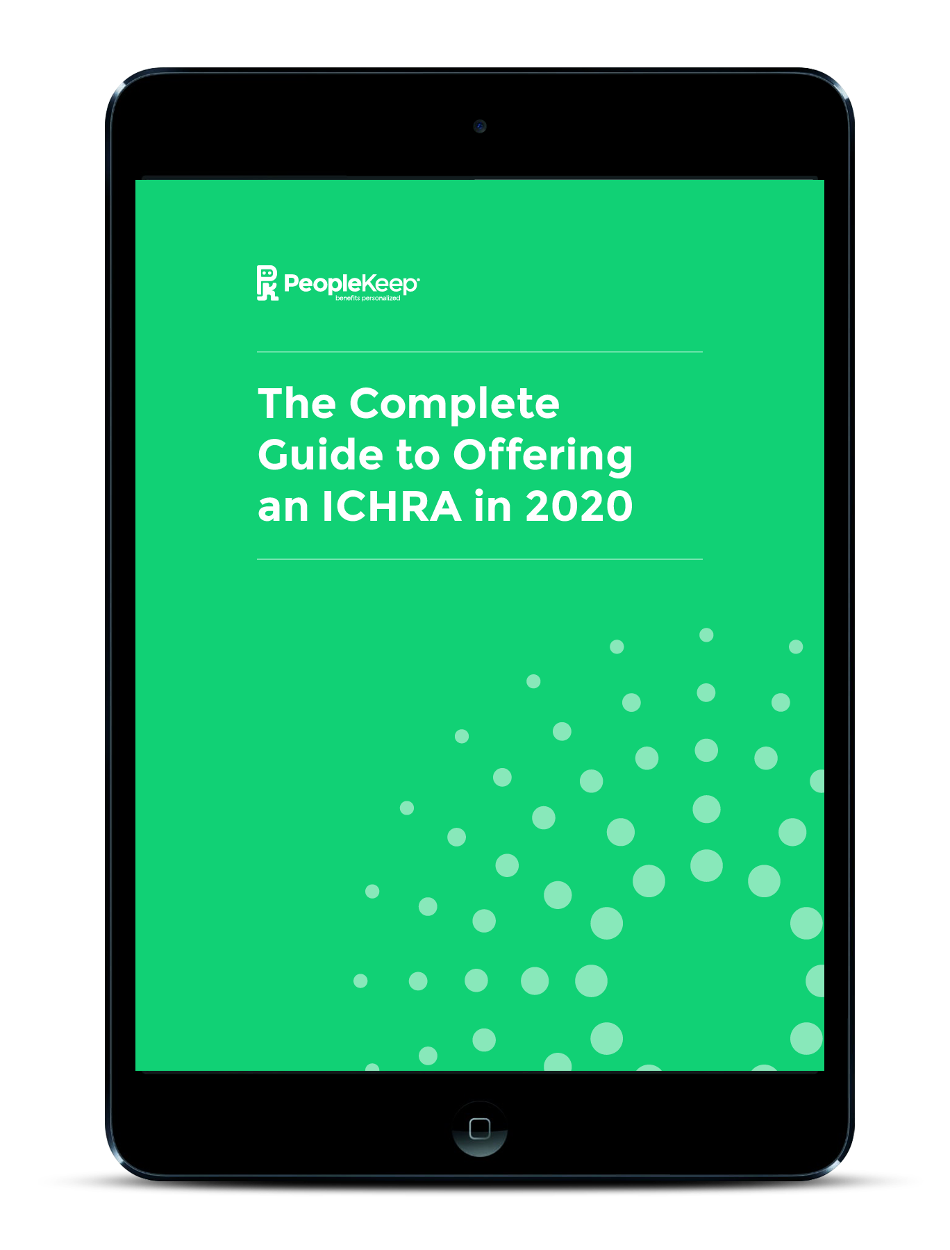 The Complete Guide to Offering the ICHRA in 2020